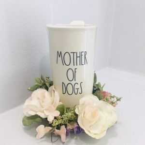 💥BRAND NEW Rae Dunn Mother of Dogs Tumbler cup